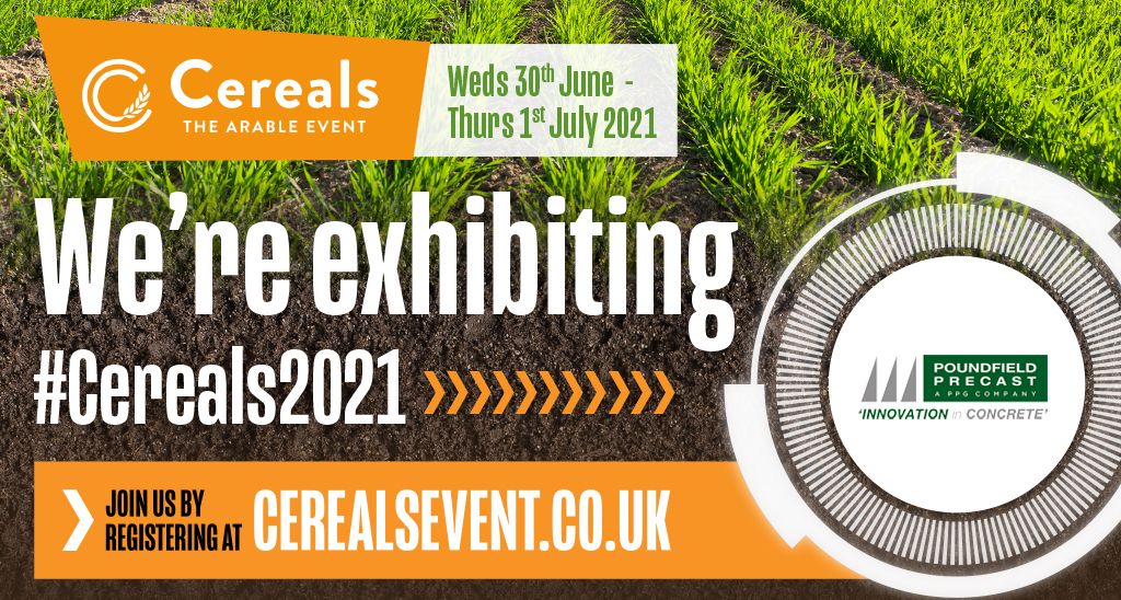 Poundfield Precast attending Cereals 2021 : 30th June to 1st July 2021